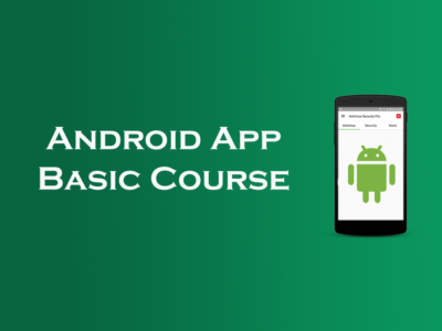 Android App Development Basic Course