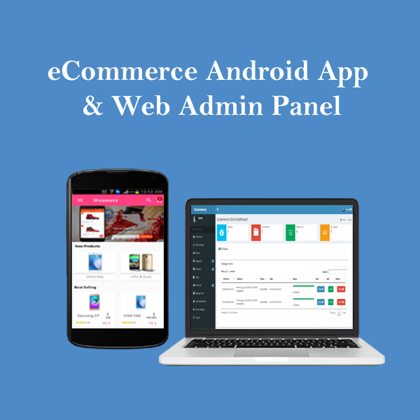 eCommerce Android App with Web Admin Panel