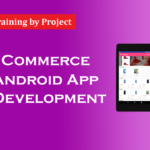 Learn eCommerce Android App Development