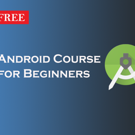 Android Course for Beginners