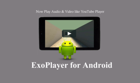Android Exoplayer Example- Best Alternative of Android VideoView