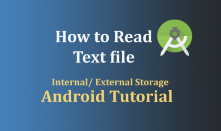 How to read text file in android – Read from any folder internal & external