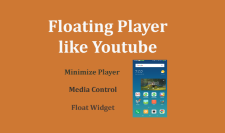 Floating Video Player Like Youtube Player in Android Example