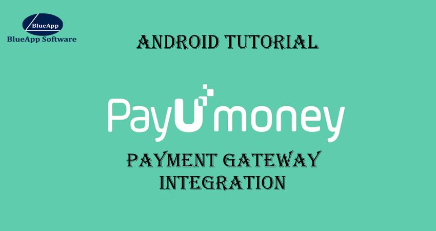 payumoney payment gateway integration in android
