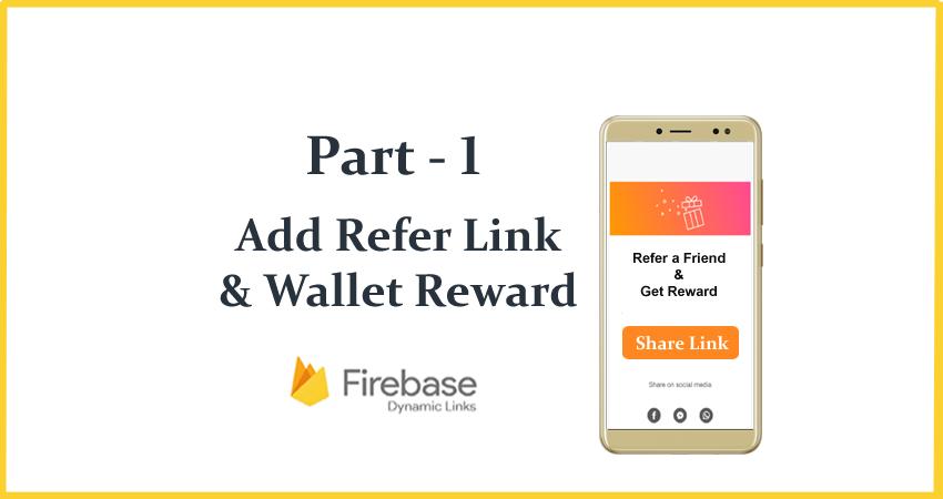 Referral Program using Firebase Invite Dynamic Link - Android Tutorial-1